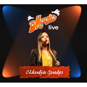 Magic Lecture | BMagic Live Cláudia Guedes