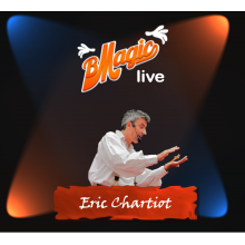 Magic Lecture | BMagic Live Eric Chartiot